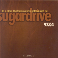 Sugardrive - In A Place (That Takes A Little Getting Used To) (CD)