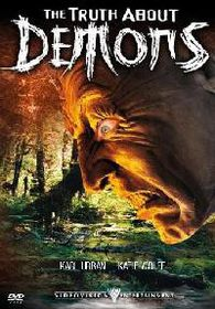 Truth About Demons - (DVD)