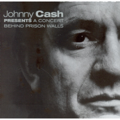Cash, Johnny - Presents A Concert Behind Prison Walls (CD)