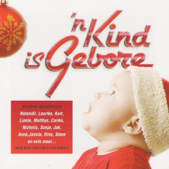 'n Kind Is Gebore - Various Artists (CD)