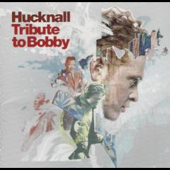 Hucknall Mick - Tribute To Bobby (CD + DVD)