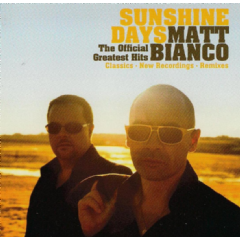 Bianco, Matt - Sunshine Days - The Official Greatest Hits (CD)