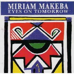 Miriam Makeba - Eyes On Tomorrow (CD)