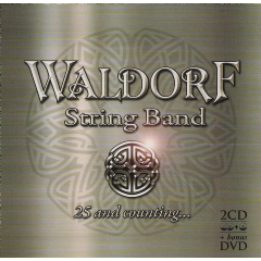 Waldorf String Band - 25 Years And Counting (CD + DVD)