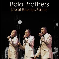Bala Brothers - Live At Emperors Palace (CD)