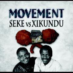 Movement - Seke Vs Xikundu (CD)