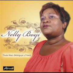 Boyi, Nelly - Thula Wazi (Ndingu Thixo) (CD)