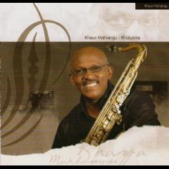 Mahlangu, Khaya - Khululeka (CD)