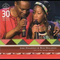 Khanyile, Jabu / Busi Mhlongo - Live At The Market Theatre - 30th Anniversary (CD)