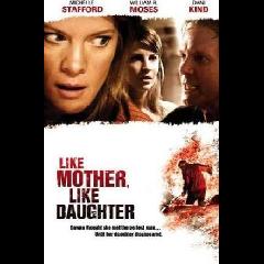 Like Mother, Like Daughter (2007) - (DVD)
