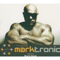 Mark Stent - Marktronic - Mixed By Mark Stent (CD)