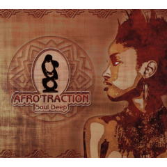 Afrotraction - Soul Deep (CD)