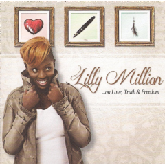 Lily Million - On Love, Truth & Freedom (CD)