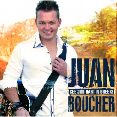 Juan Boucher - Gee Jou Hart 'n Breek (CD)
