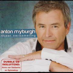 Anton Myburgh - 10 Jaar Versameling + Greatest Hits (CD)