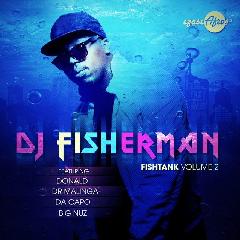 Fish Tank Vol.2- DJ Fisherman