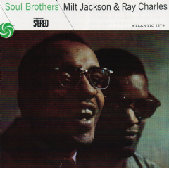 JACKSON MILT & RAY CHARLES - Soul Brothers (CD)