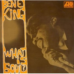 Ben E King - What Is Soul? (CD)