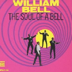 William Bell - Soul Of A Bell (CD)