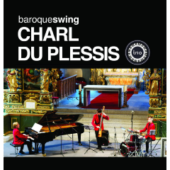 Du Plessis, Charl - Baroqueswing (CD)