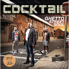 Cocktail - Ghetto Street Soul (CD)