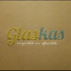 Glaskas - Verganklik En Afhanklik (CD)