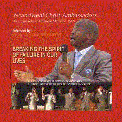 Ncandweni Christ Ambassadors - Breaking The Spirit Of Failure (CD)
