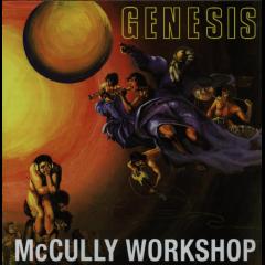 Mccully Workshop - Genesis (CD)
