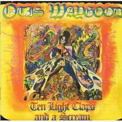 Otis Waygood - Ten Light Claps And A Screem (CD)
