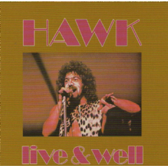 Hawk - Live And Well (CD)