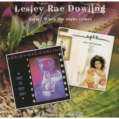 Lesley Rae Dowling - Split / When The Night Comes (CD)