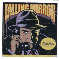 Falling Mirror - Hystorical (CD)