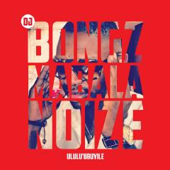 DJ Bongz - Ululu' Ubuyile (CD)