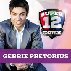 Pretorius Gerrie - Super 12 Treffers (CD)