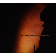Roy Hargrove Big Band - Emergence (CD)