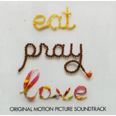 Eat, Pray, Love/various Artists - Eat, Pray, Love (CD)