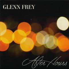 glenn Frey - After Hours (CD)