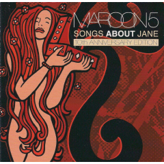 Maroon 5 - Songs About Jane - 10th Anniversary Edition (CD)