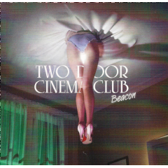two Door Cinema Club - Beacon (CD)