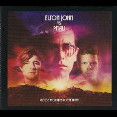 elton John Vs Pnau - Good Morning To The Night - Deluxe (CD)