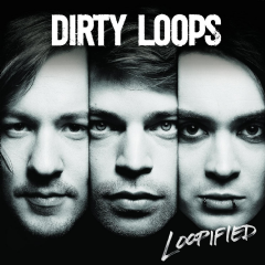 dirty Loops - Loopified (CD)