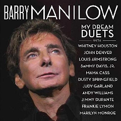 Barry Manilow - My Dream Duets (CD)