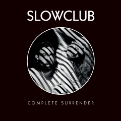 slow Club - Complete Surrender (CD)