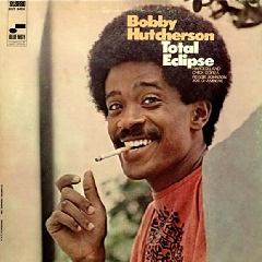 Bobby Hutcherson - Total Eclipse (Vinyl)