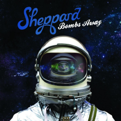 Sheppard - Bombs Away (CD)