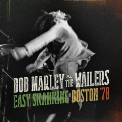 Bob Marley And The Wailers - Easy Skanking In BOSTon '78 (CD+DVD)
