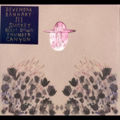 Devendra Banhart - Smokey Rolls Down Thunder Canyon (special Edition) (CD)