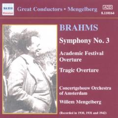 Mengelberg/Brahms - Symphonies Nos. 1&3 - 1930,31 & 42 Recor (CD)