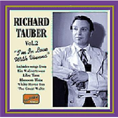 Richard Tauber - Vol.2 - I'M In Love With Vienna (CD)