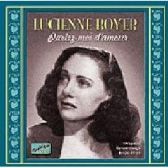 Lucienne Boyer - Parlez - Moi D' Amour (CD)
